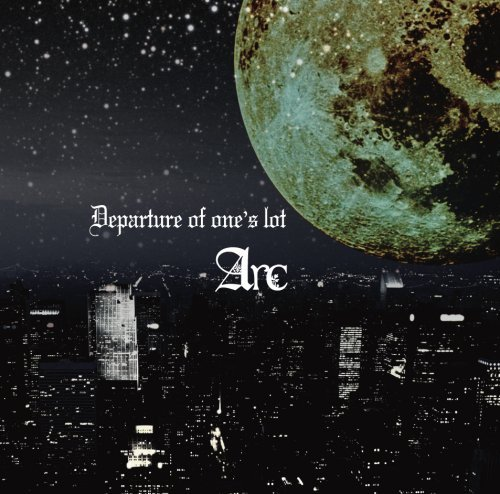Arc - Departure of one's lot TYPE B