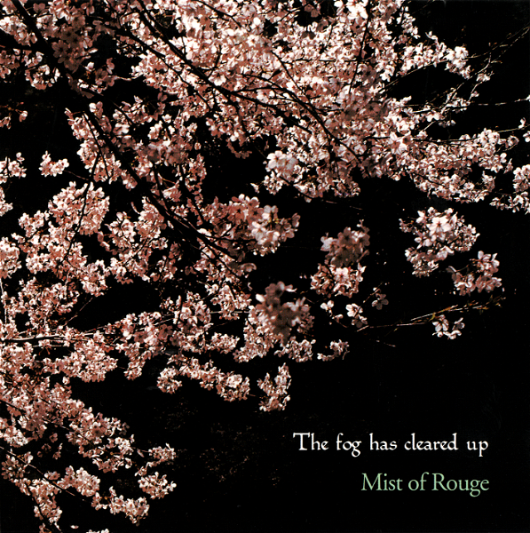 Mist of Rouge - The fog has cleared up