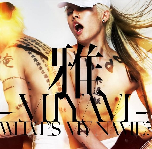 MIYAVI - WHAT'S MY NAME? Canadian Edition