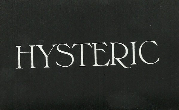 HYSTERIC - HYSTERIC