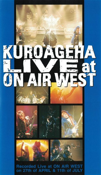 Kuroageha - LIVE at ON AIR WEST