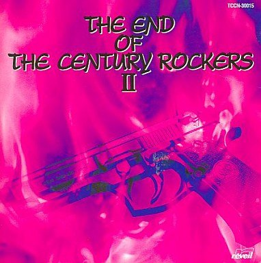 (omnibus) - THE END OF THE CENTURY ROCKERS II