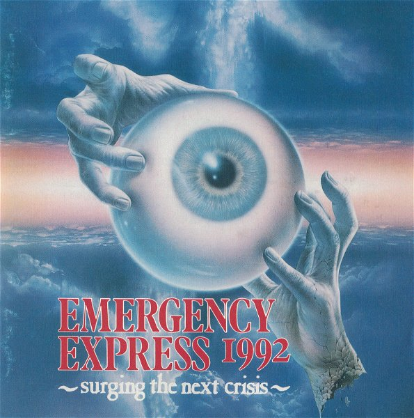 (omnibus) - EMERGENCY EXPRESS 1992 ~surging the next crisis~