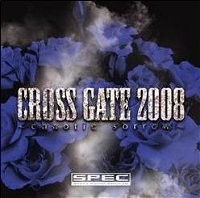 (omnibus) - CROSS GATE 2008 ~chaotic sorrow~