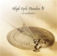 (omnibus) - High Style Paradox Ⅳ ~re acceleration~