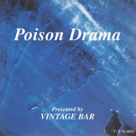 (omnibus) - Poison Drama Presented by VINTAGE BAR