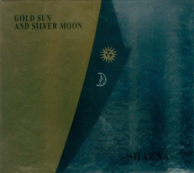 SHAZNA - GOLD SUN AND SILVER MOON Limited Edition