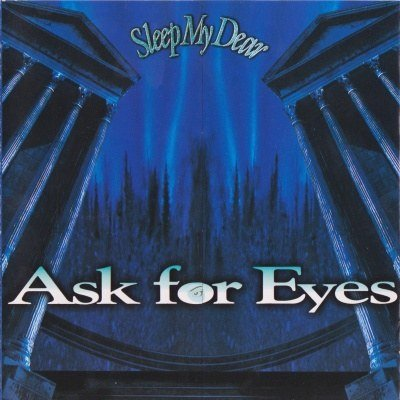 Sleep My Dear - Ask for Eyes Type B