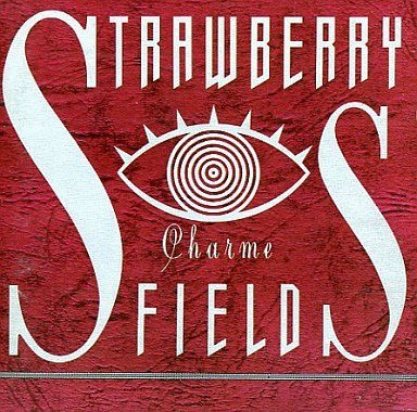 Strawberry Fields - Charme