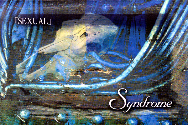 Syndrome - 「SEXUAL」 2nd PRESS