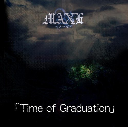 MAXE - Time of Graduation