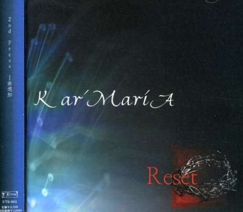 Kar'MariA - Reset 2nd Press