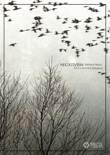 NEGA - NEGATIVISM-WITHOUTRACE-
