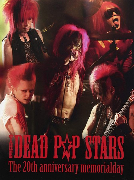 THE DEAD P☆P STARS - 20th Anniversary Memorial Day