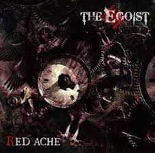 THE EGOIST - RED ACHE Type B