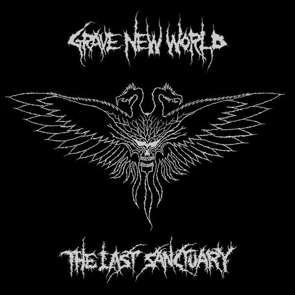 GRAVE NEW WORLD - THE LAST SANCTUARY