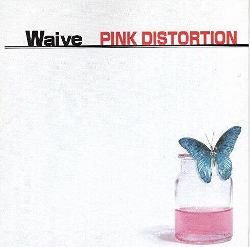 Waive - PINK DISTORTION