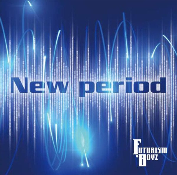 FUTURISM・BOYZ - New period TYPE A