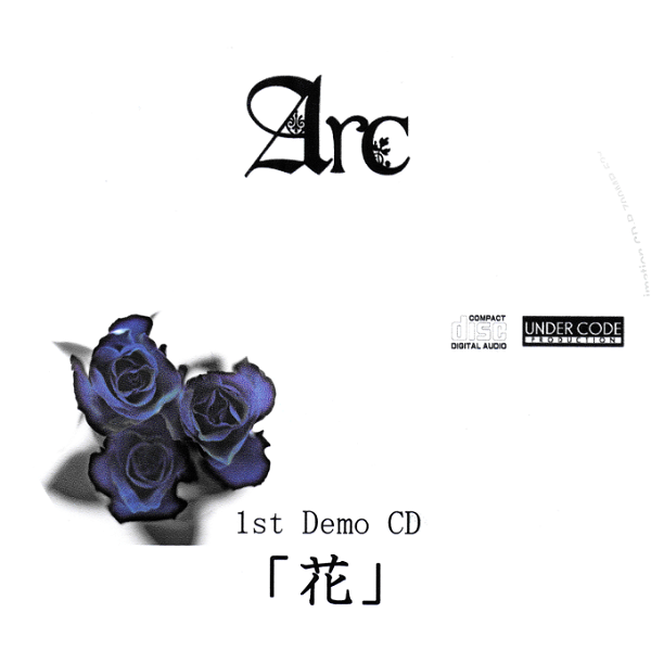Arc - 1st Demo CD 「Hana」