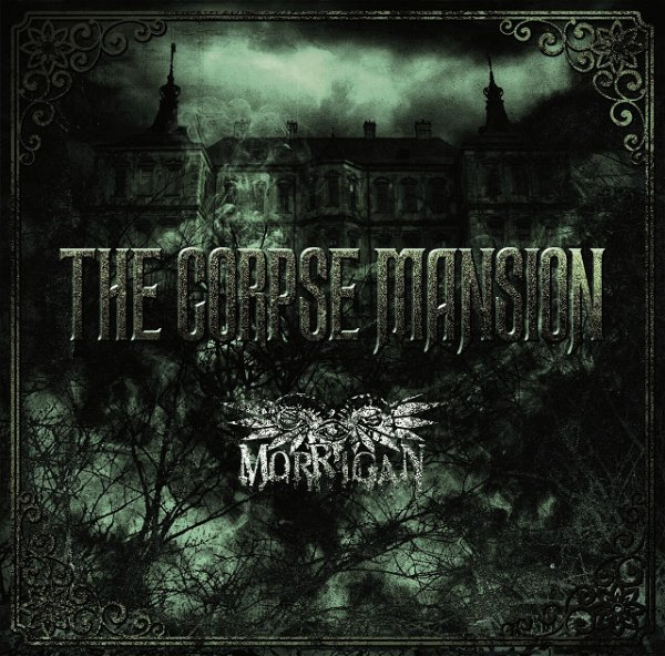 MORRIGAN - THE CORPSE MANSION