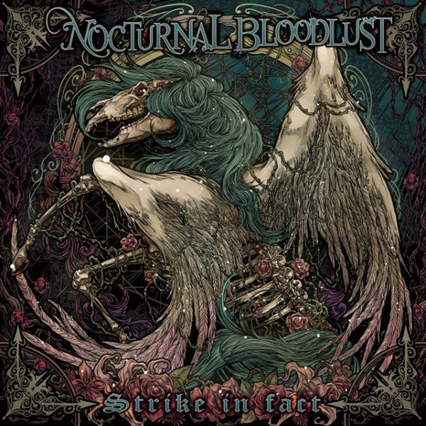 NOCTURNAL BLOODLUST - Strike in fact