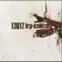 12012 - icy~cold city~