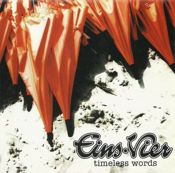 Eins:Vier - timeless words