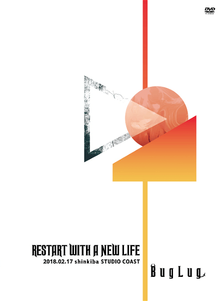 BugLug - LIVE DVD 「RESTART WITH A NEW LIFE」 Limited Deluxe Edition